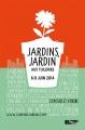 Jardins, Jardin aux Tuileries | Expo 2014